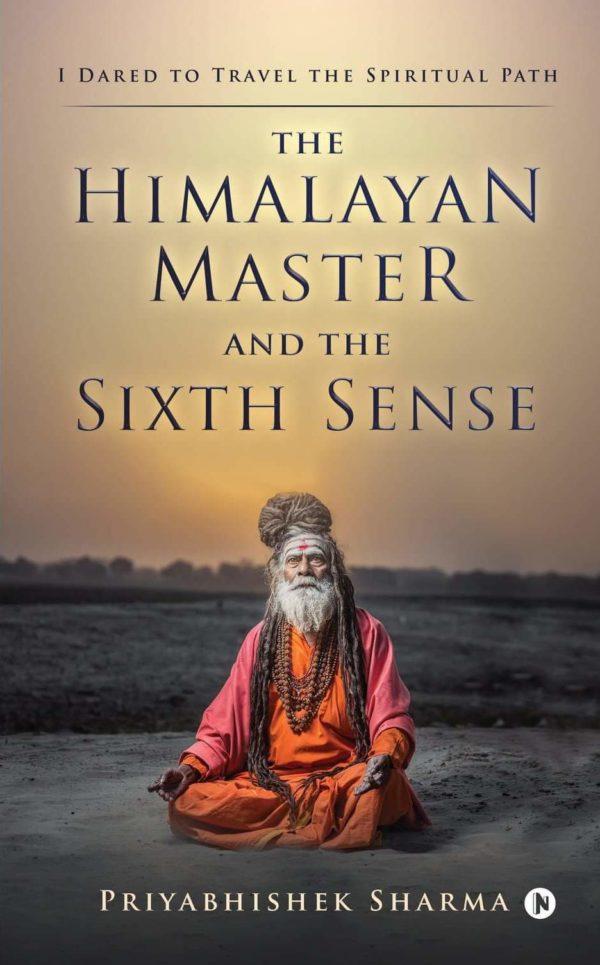 The Himalayan Master and The Sixth Sense